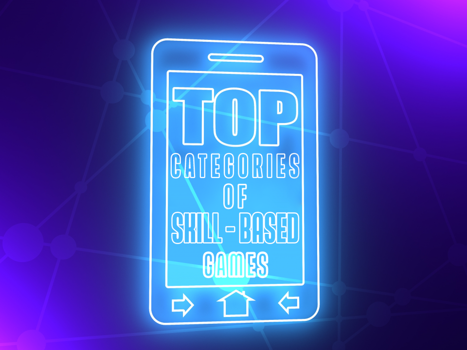 Top categories of skill base games